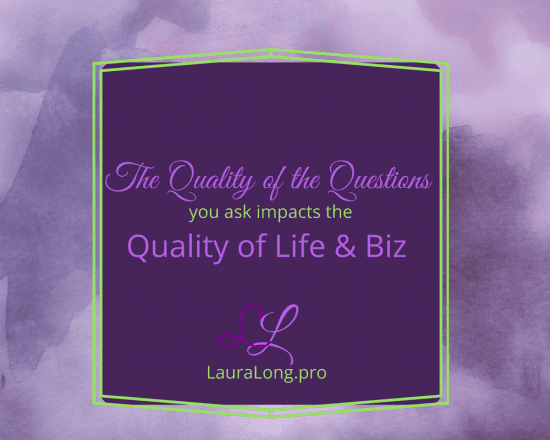 Quality Question for a Quality Life & Biz 1000x800
